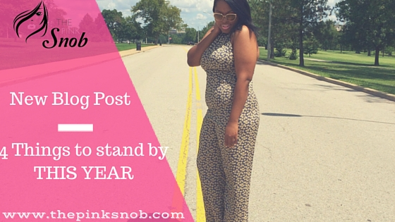 4 Things I am going to stand by and start for the New Year!