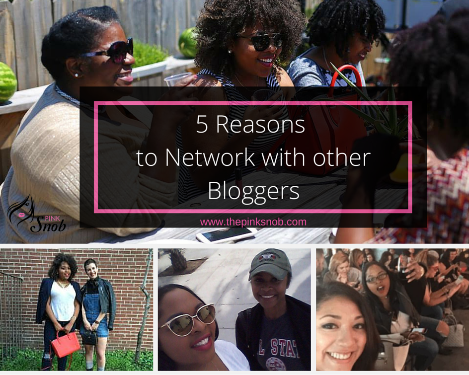 5 Reasons Bloggers should network with other Bloggers