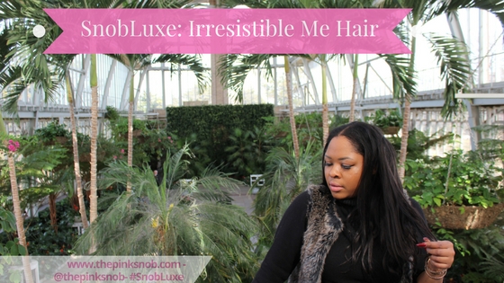 Snob Luxe: Irresistible me Hair