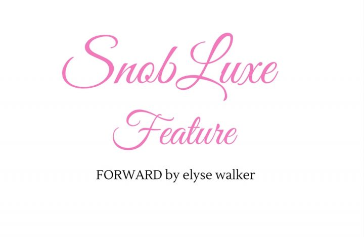 SnobLuxe: FORWARD by elyse walker
